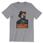 You Don't Know Diddley Vintage T Shirt