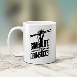 Grab Life by the Drumsticks Coffee Mug