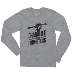 Grab Life by the Drumsticks Long Sleeve T-Shirt