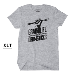 Grab Life by the Drumsticks XLT  - Men's Big & Tall