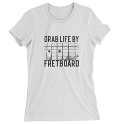 Grab Life by the Fretboard Ladies Guitar T Shirt.