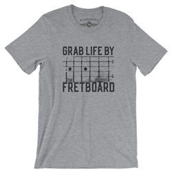 Grab Life by the Fretboard Guitar T-Shirt - Classic Heavy Cotton