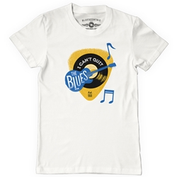 Can't Quit The Blues T Shirt