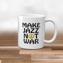 Make Jazz Not War Coffee Mug