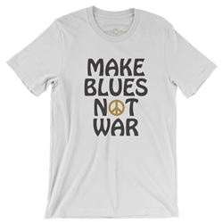 Make Blues Not War T-Shirt - Lightweight Vintage Style