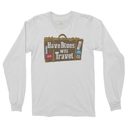Have Blues Will Travel Long Sleeve T-Shirt