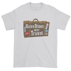 Have Blues Will Travel T-Shirt - Classic Heavy Cotton