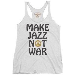 Make Jazz Music Not War Racerback Tank - Women's