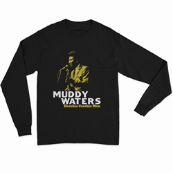 Muddy Waters Hoochie Coochie Man Long Sleeve T-Shirt