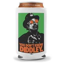 You Dont Know Diddley Can Koozie