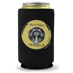 Rhythm and Trouble Koozie