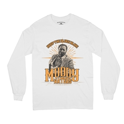 Muddy Waters Keep the Blues Alive Long Sleeve T-Shirt