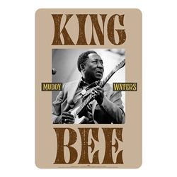 Muddy Waters King Bee Sign