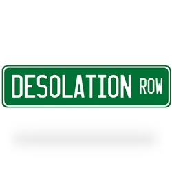 Desolation Row Street Sign