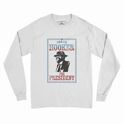Official John Lee Hooker for President Long Sleeve T-Shirt