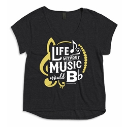 Life Without Music Would B Flat Ladies Dreamer Tee