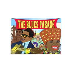 The Blues Parade Children's Book by Terry Abrahamson