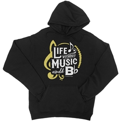 Lfe Without Music Would B Flat Pullover