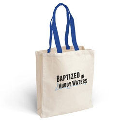 Baptized in Muddy Waters Tote Bag