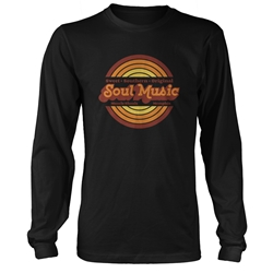 Sweet Soul Music Long Sleeve T Shirt