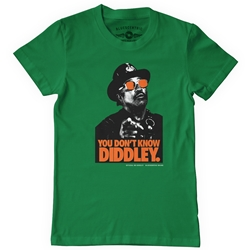 You Don't Know Diddley T-Shirt - Classic Heavy Cotton