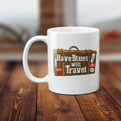 Have Blues Will Travel Music Coffee Mug