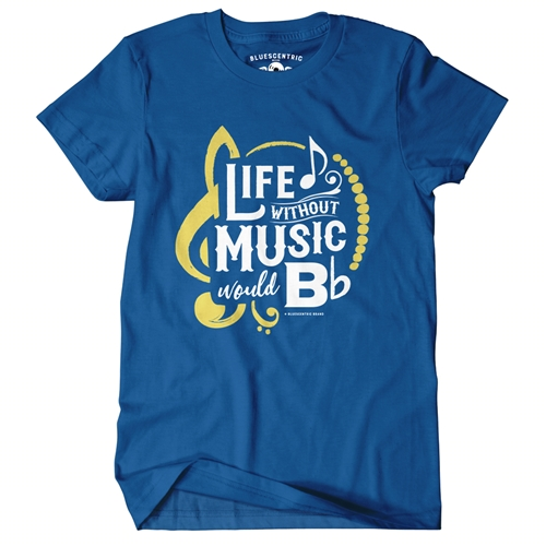 life without music would b flat t shirt classic heavy cotton. Black Bedroom Furniture Sets. Home Design Ideas