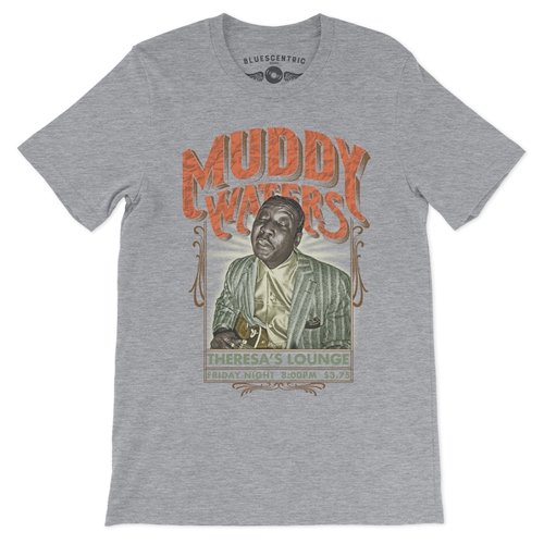 d733e005a Muddy Waters at Theresa's Lounge T-Shirt - Lightweight Vintage Style